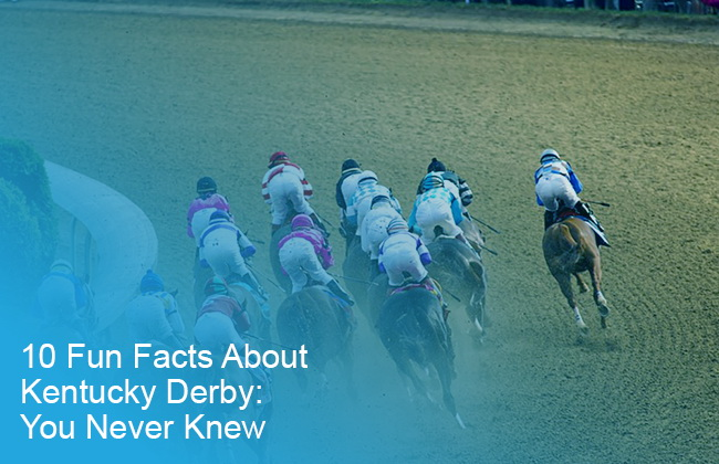 10 Fun Facts About Kentucky Derby