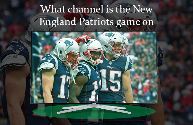 New England Patriots game channel