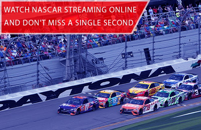 NASCAR Streaming Online and Don't Miss A Single Second