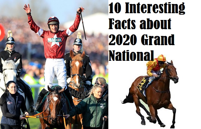 10 Interesting Facts about 2020 Grand National